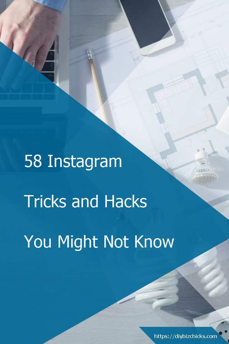 58 Instagram Tricks and Hacks You Might Not Know
