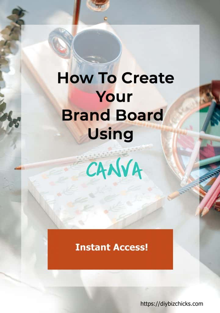 How to Create Your Biz Brand Board